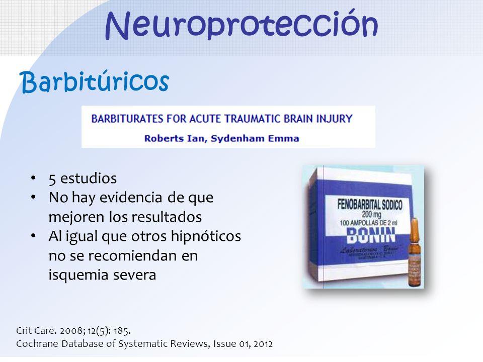 Neuroprotección Barbitúricos 5 estudios