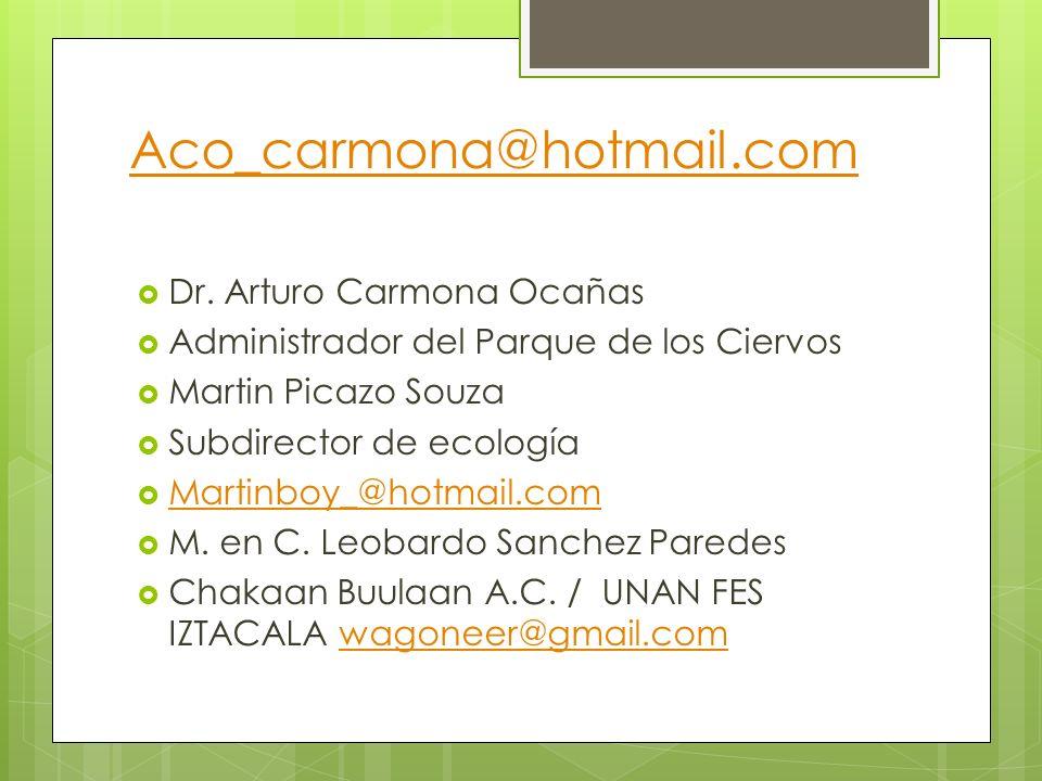 Aco_carmona@hotmail.com Dr. Arturo Carmona Ocañas