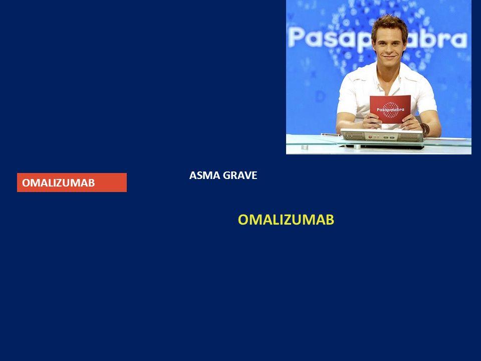 ASMA GRAVE OMALIZUMAB OMALIZUMAB