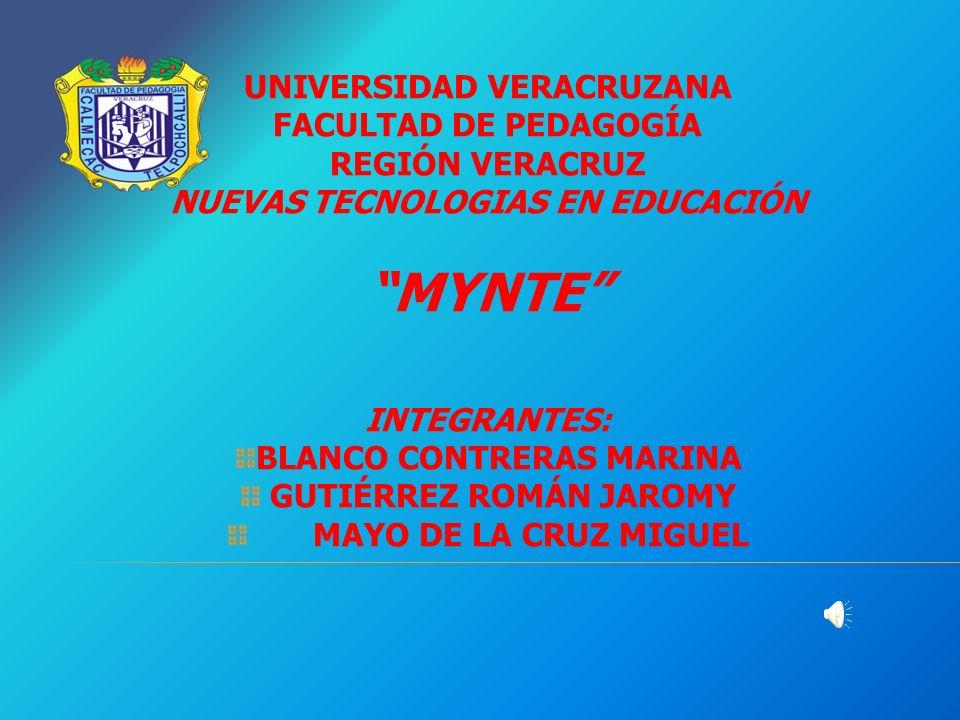 MYNTE UNIVERSIDAD VERACRUZANA FACULTAD DE PEDAGOGÍA REGIÓN VERACRUZ