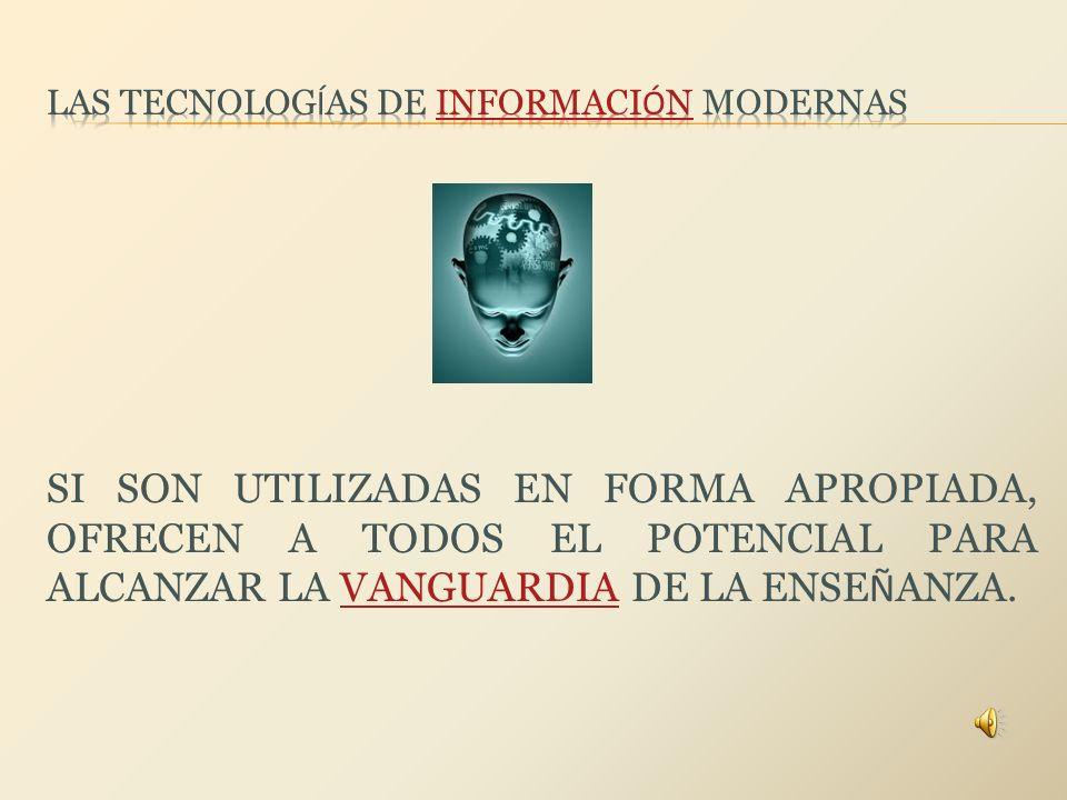 LAS TECNOLOGÍAS DE INFORMACIÓN MODERNAS