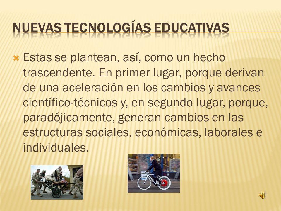 Nuevas tecnologías educativas