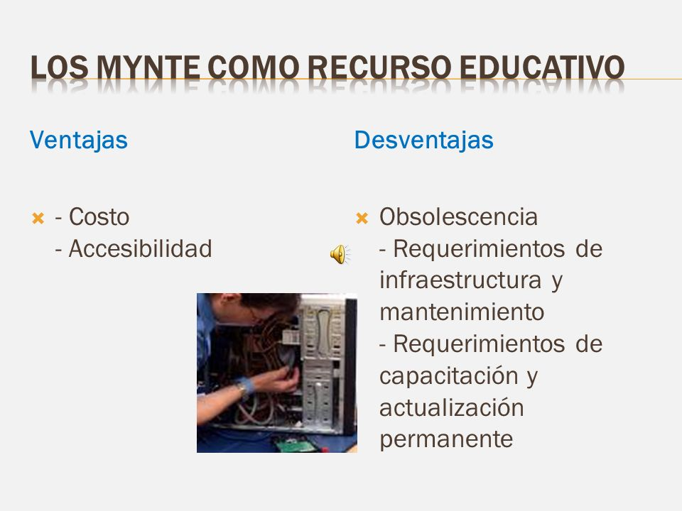 Los MYNTE como recurso educativo