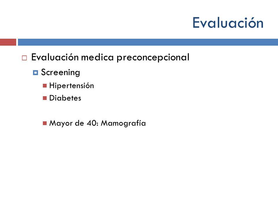Evaluación Evaluación medica preconcepcional Screening Hipertensión