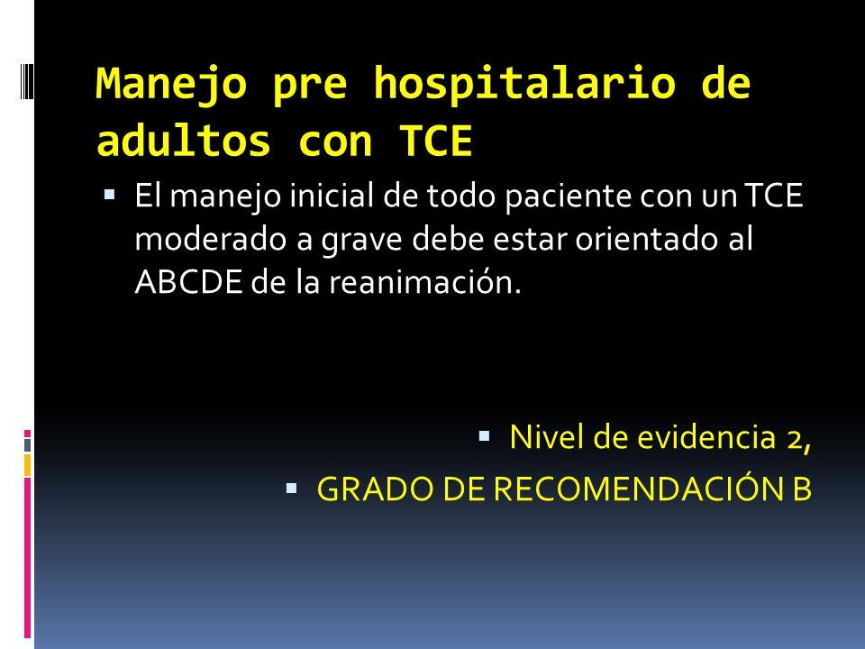 Manejo pre hospitalario de adultos con TCE