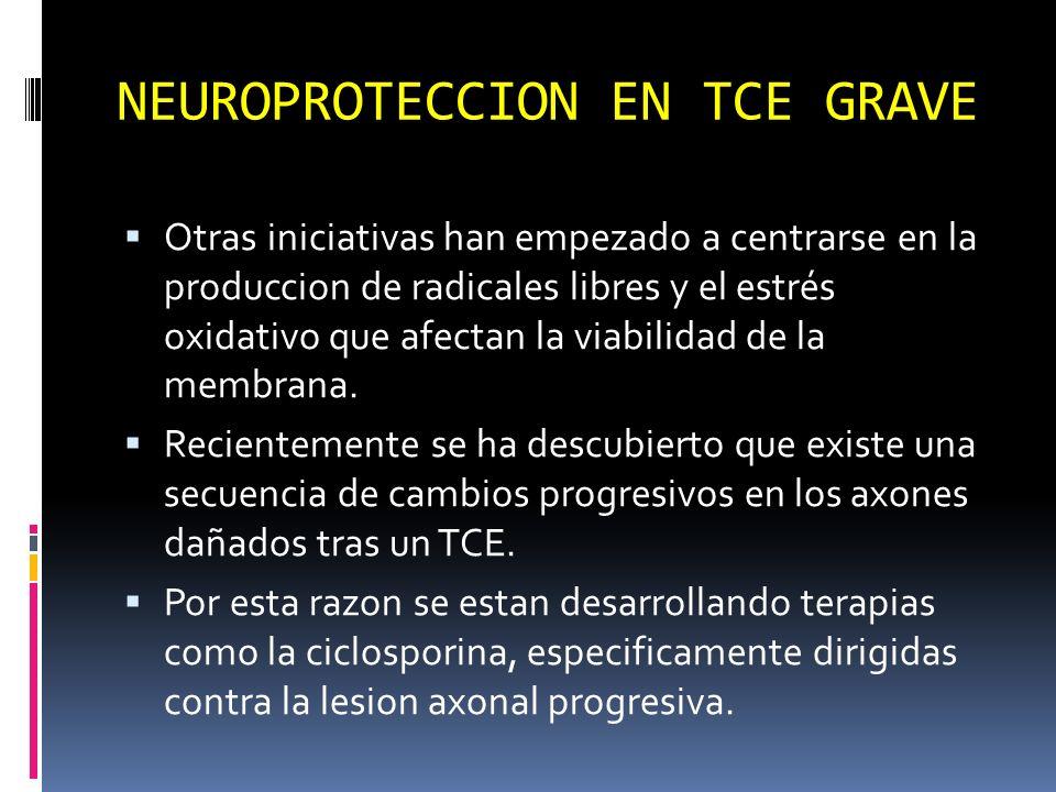 NEUROPROTECCION EN TCE GRAVE