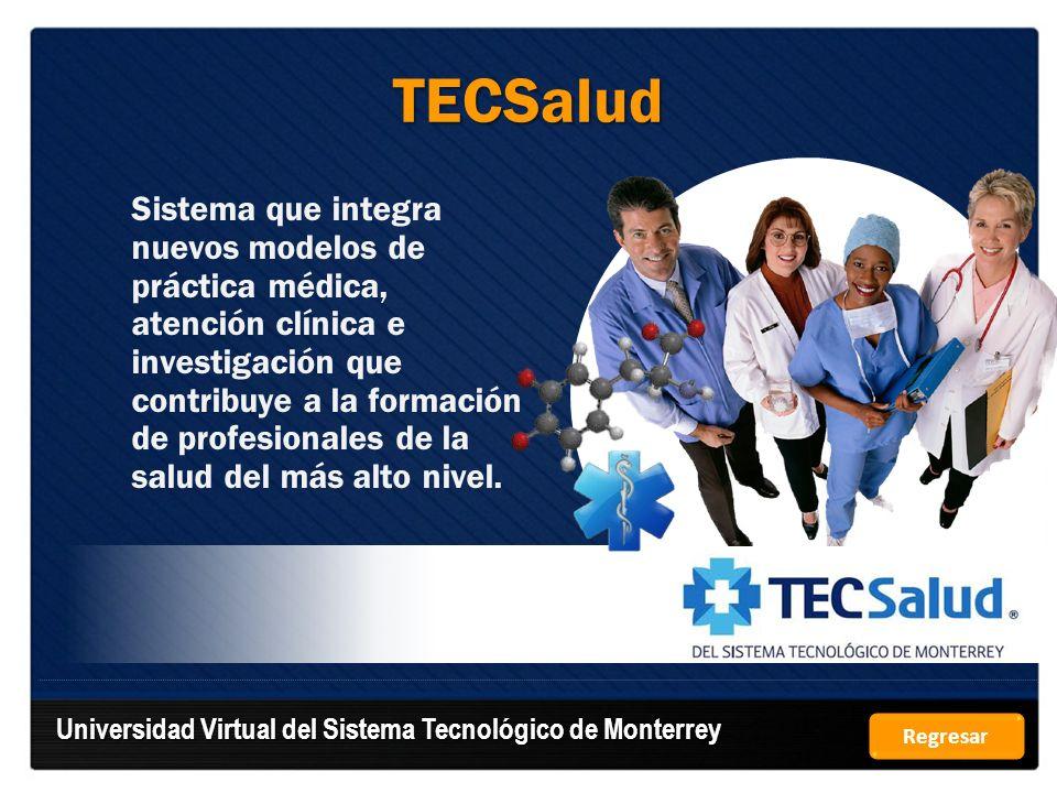 TECSalud Universidad Virtual del Sistema Tecnológico de Monterrey
