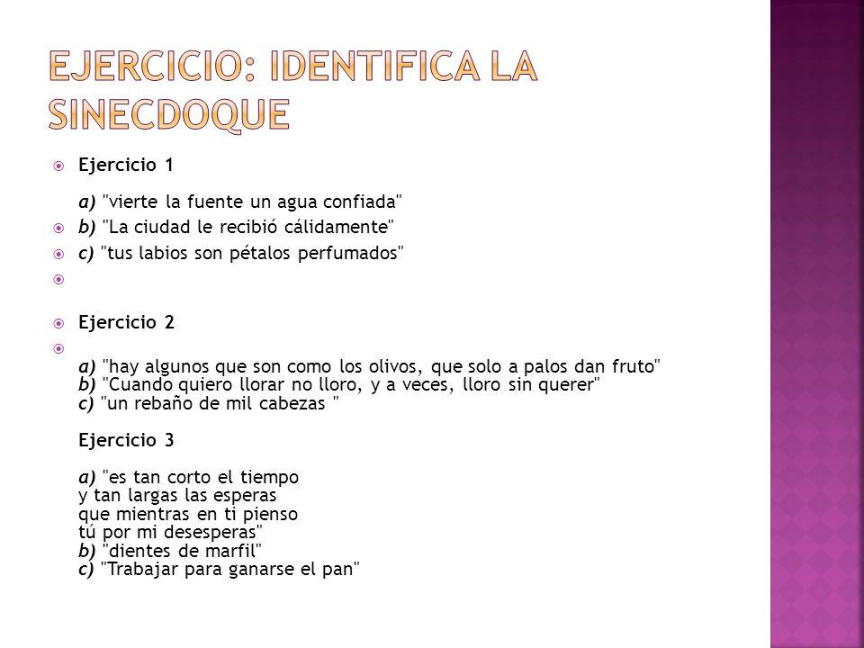 Ejercicio: identifica la sinecdoque