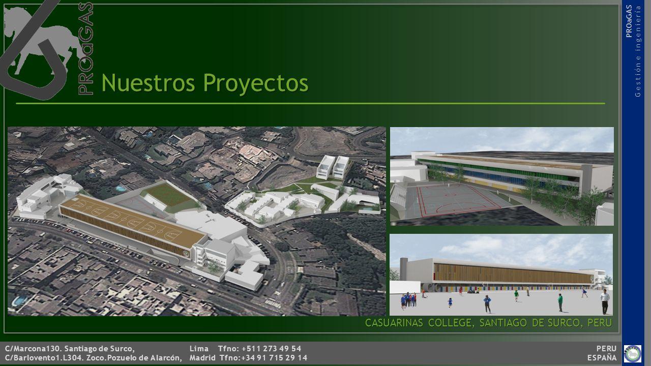Nuestros Proyectos CASUARINAS COLLEGE, SANTIAGO DE SURCO, PERU