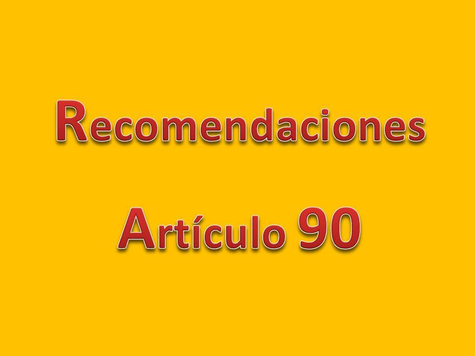 Recomendaciones Artículo 90