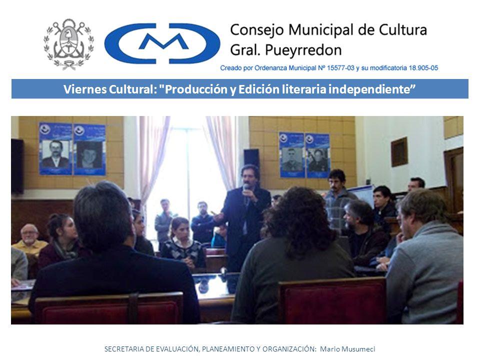 Viernes Cultural: Producción y Edición literaria independiente