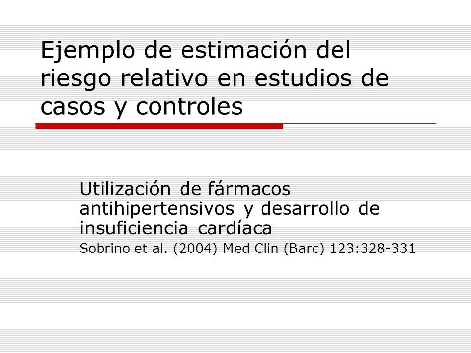 Ejemplo de estimación del riesgo relativo en estudios de casos y controles