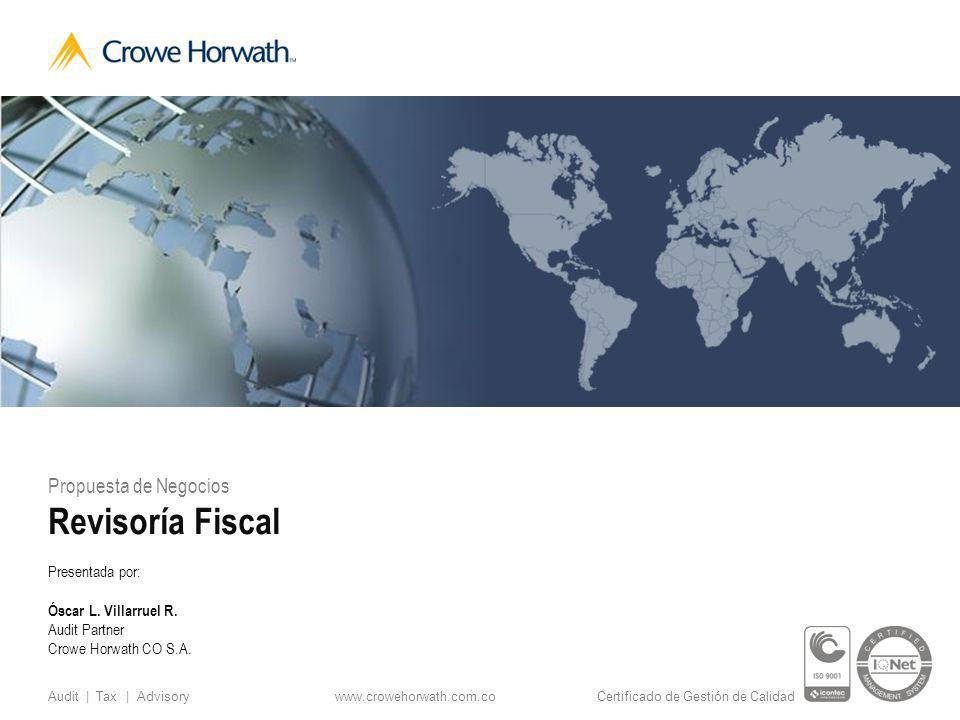 Revisoría Fiscal Propuesta de Negocios Presentada por: