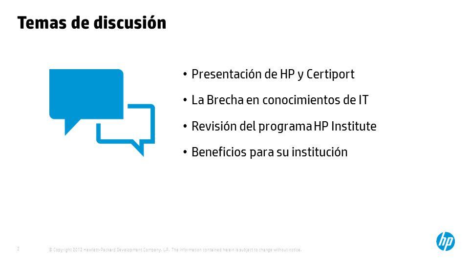Temas de discusión Presentación de HP y Certiport