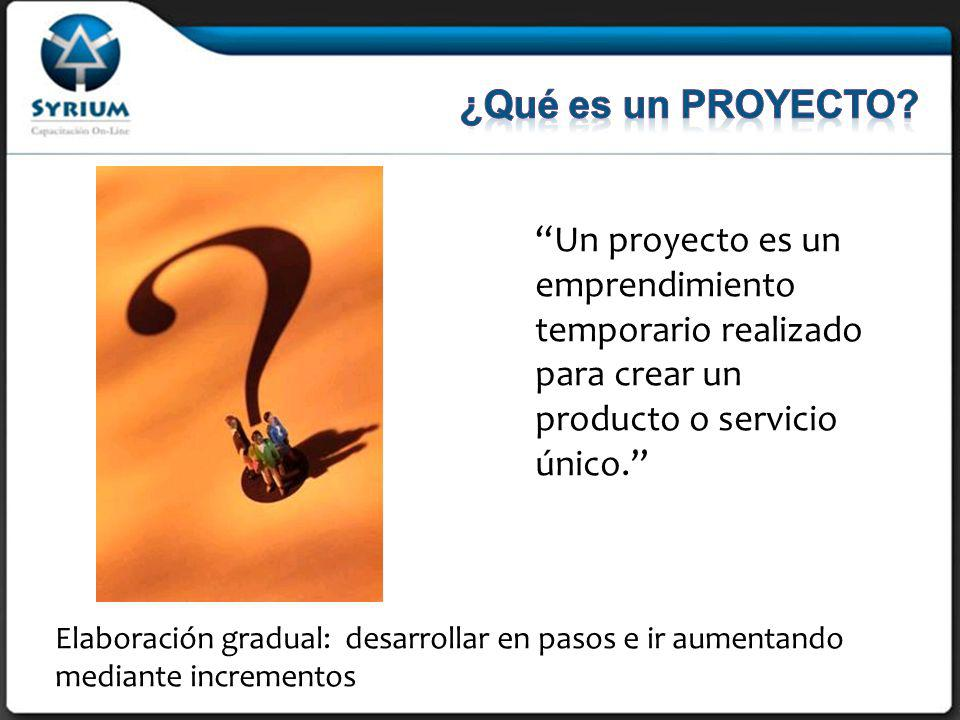 29/03/2017 ¿Qué es un PROYECTO Un proyecto es un emprendimiento temporario realizado para crear un producto o servicio único.