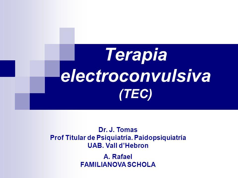 Terapia electroconvulsiva (TEC)