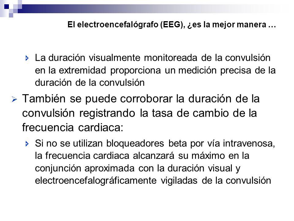 El electroencefalógrafo (EEG), ¿es la mejor manera …