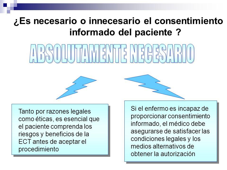 ¿Es necesario o innecesario el consentimiento informado del paciente