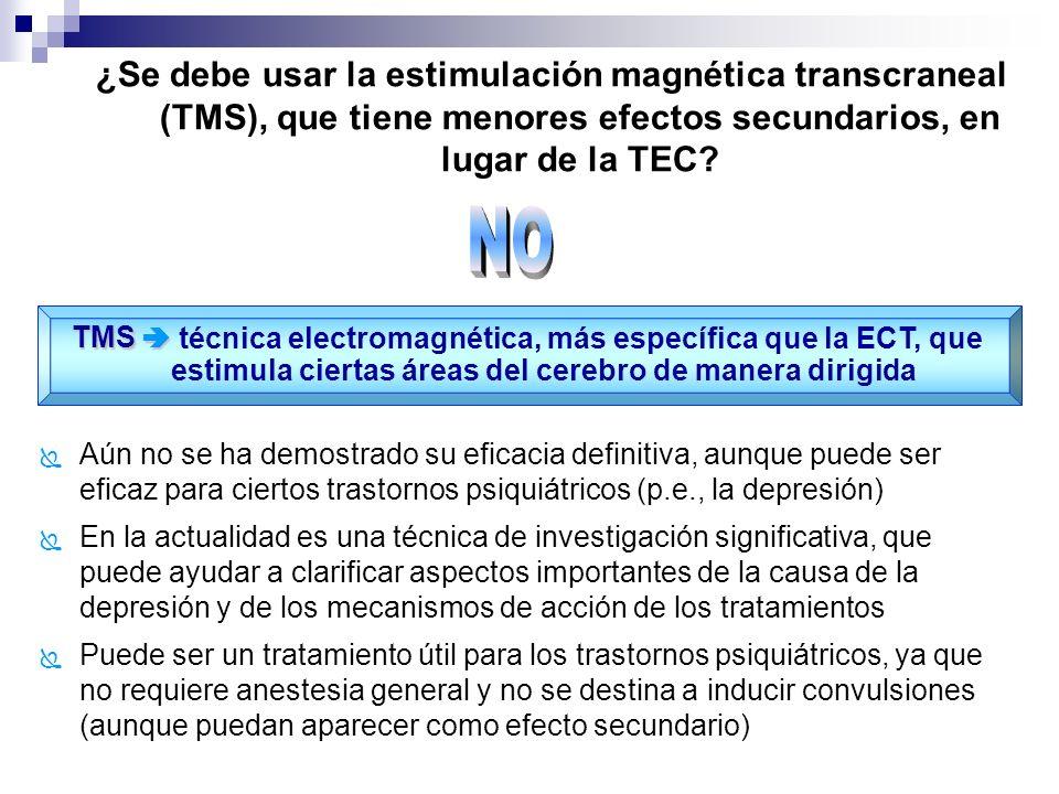 ¿Se debe usar la estimulación magnética transcraneal (TMS), que tiene menores efectos secundarios, en lugar de la TEC