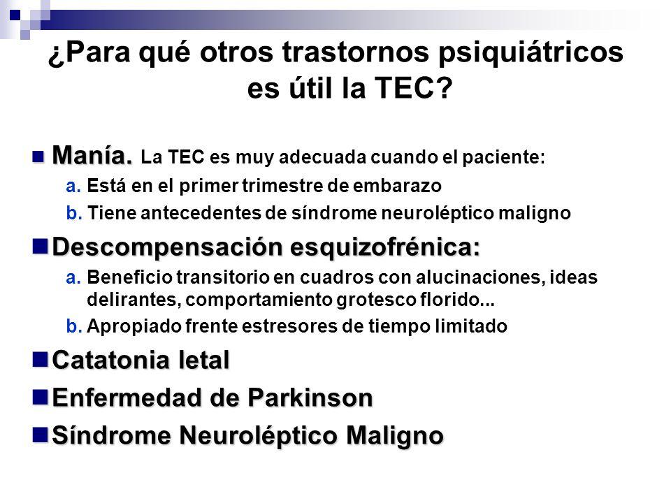¿Para qué otros trastornos psiquiátricos es útil la TEC
