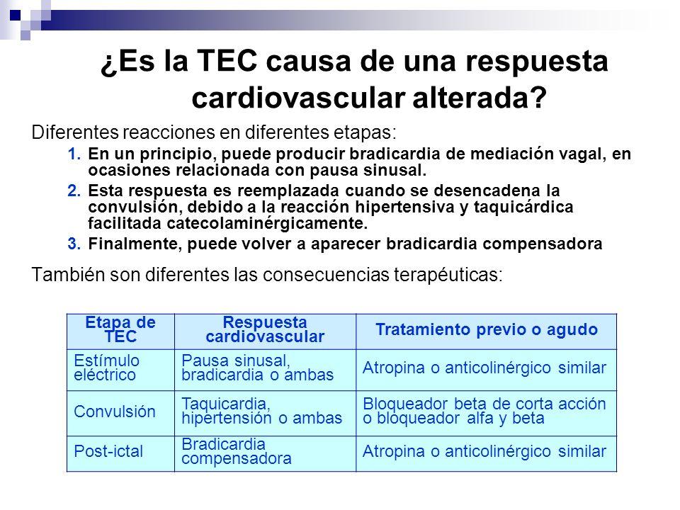 ¿Es la TEC causa de una respuesta cardiovascular alterada