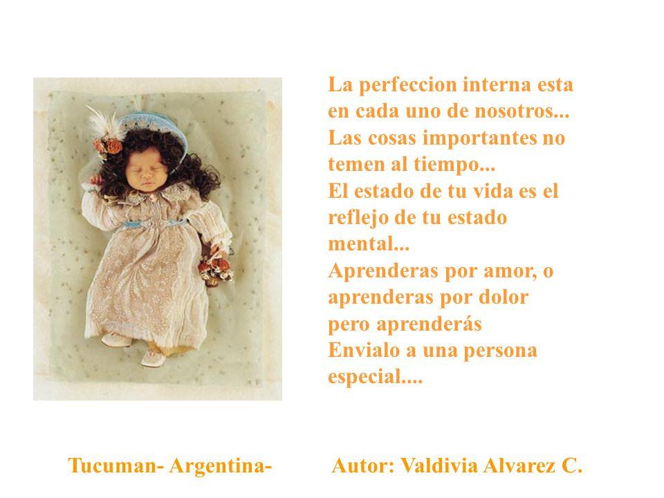 La perfeccion interna esta en cada uno de nosotros