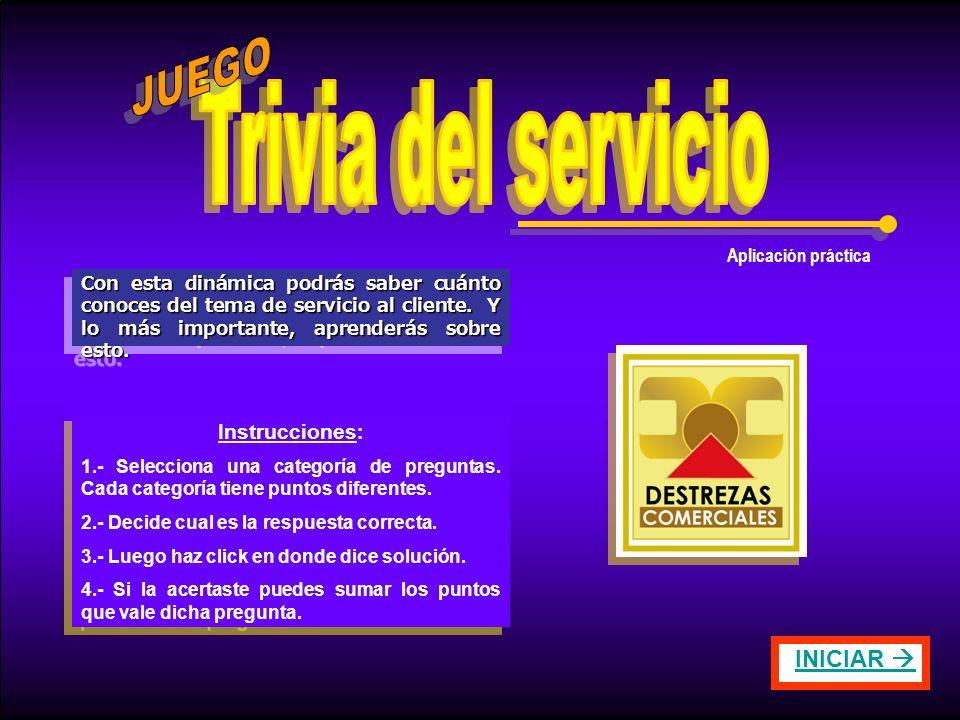 Trivia del servicio JUEGO INICIAR  Instrucciones: Aplicación práctica