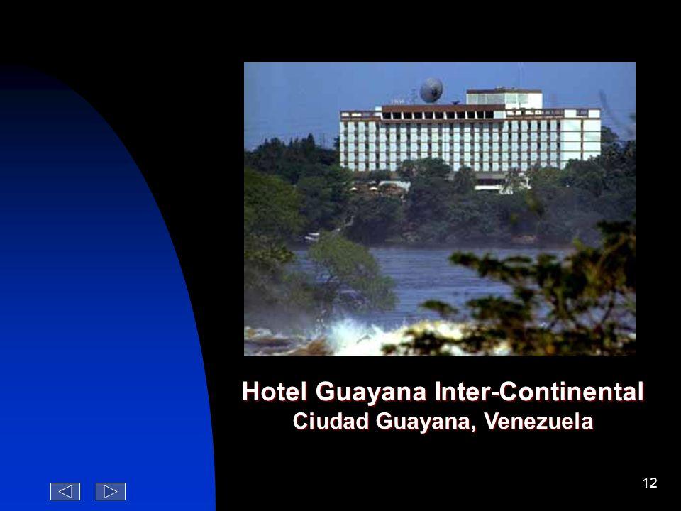 Hotel Guayana Inter-Continental Ciudad Guayana, Venezuela