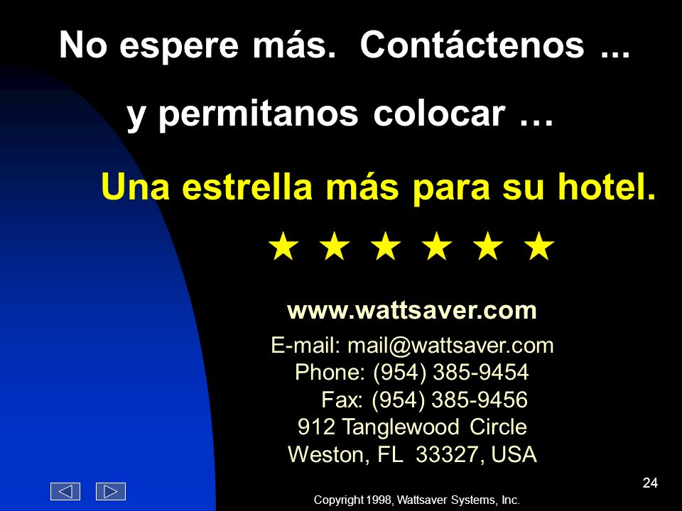 Weston, FL 33327, USA Copyright 1998, Wattsaver Systems, Inc.