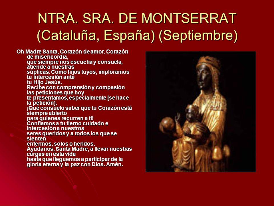 NTRA. SRA. DE MONTSERRAT (Cataluña, España) (Septiembre)