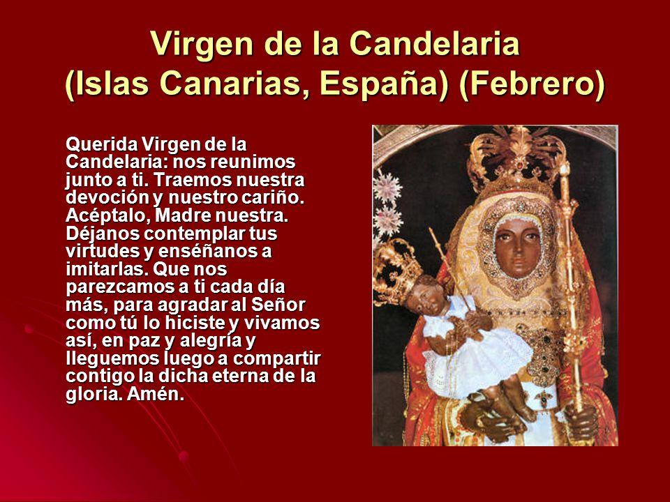 Virgen de la Candelaria (Islas Canarias, España) (Febrero)