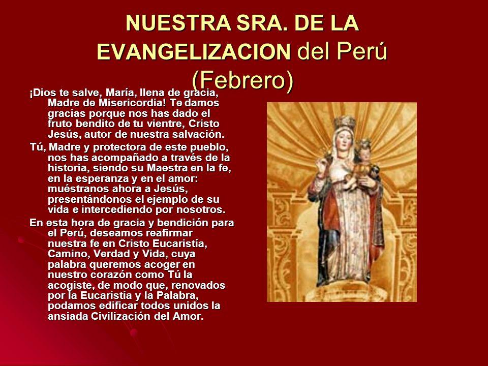 NUESTRA SRA. DE LA EVANGELIZACION del Perú (Febrero)