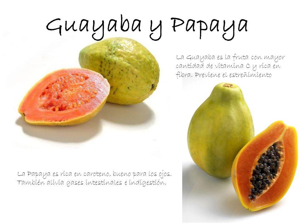Guayaba y Papaya La Guayaba es la fruta con mayor cantidad de vitamina C y rica en fibra. Previene el estreñimiento.