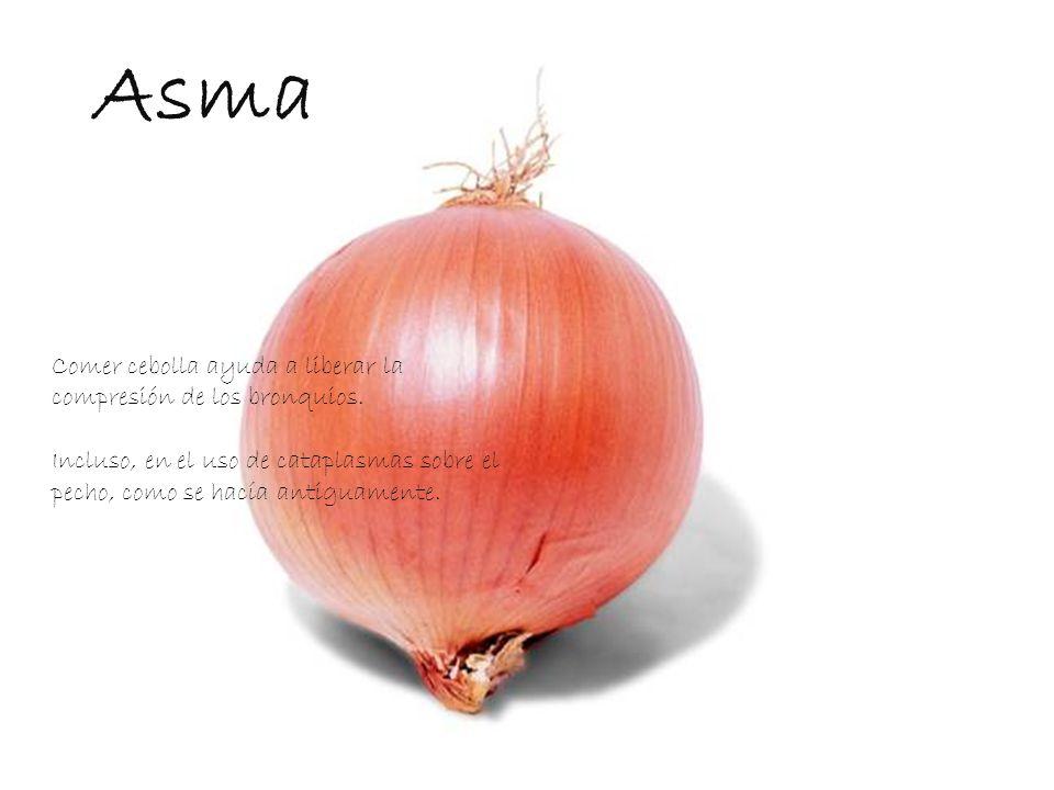 Asma Comer cebolla ayuda a liberar la compresión de los bronquios.