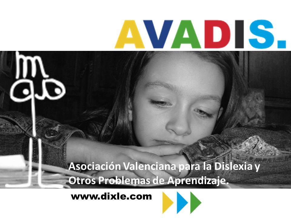 Asociación Valenciana para la Dislexia y Otros Problemas de Aprendizaje.