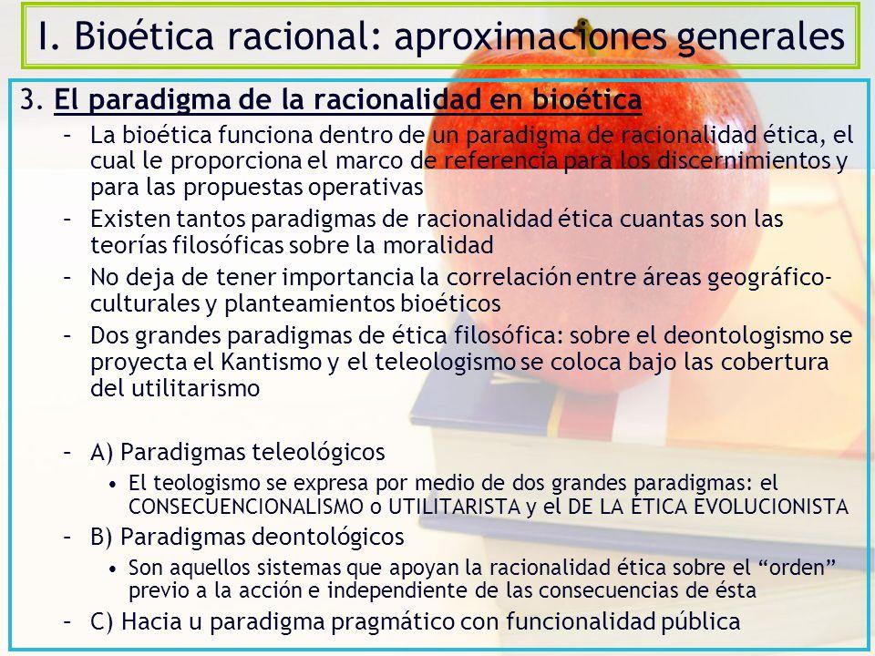 I. Bioética racional: aproximaciones generales