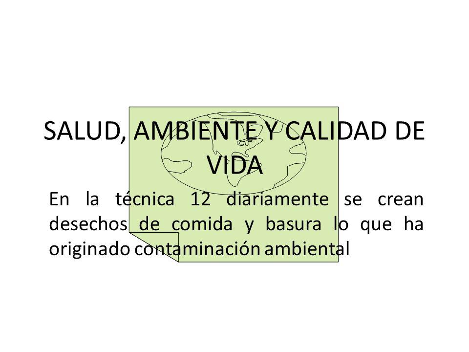 SALUD, AMBIENTE Y CALIDAD DE VIDA