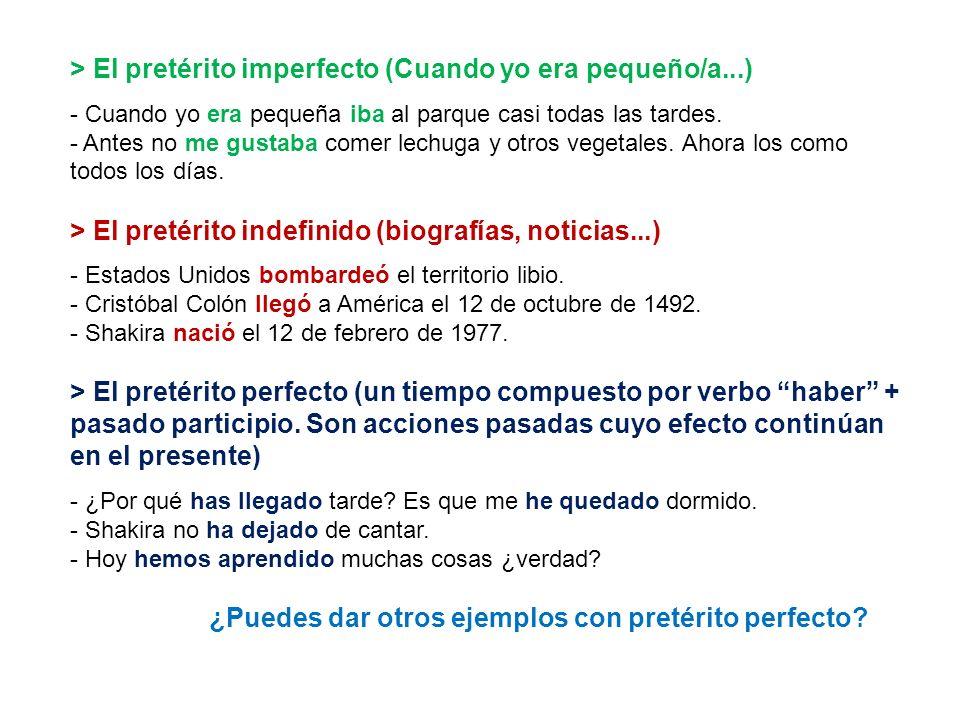 > El pretérito imperfecto (Cuando yo era pequeño/a...)