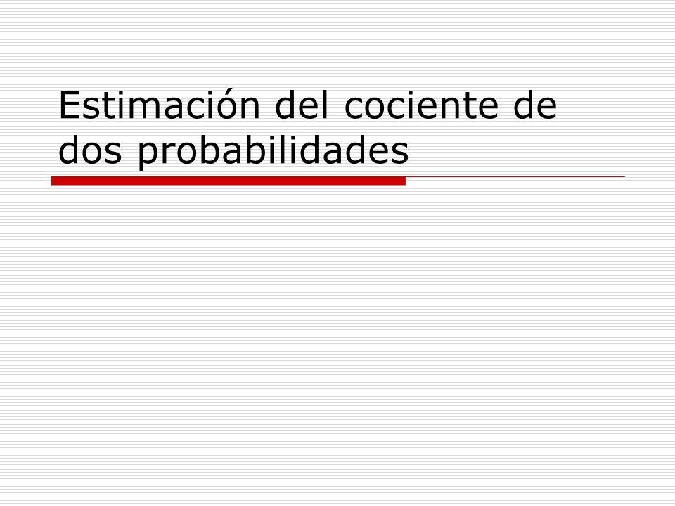 Estimación del cociente de dos probabilidades
