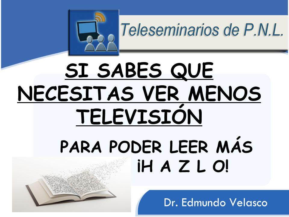 SI SABES QUE NECESITAS VER MENOS TELEVISIÓN