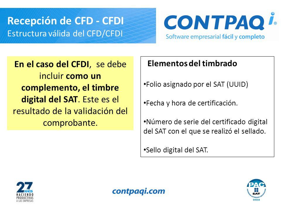 Recepción de CFD - CFDI Estructura válida del CFD/CFDI