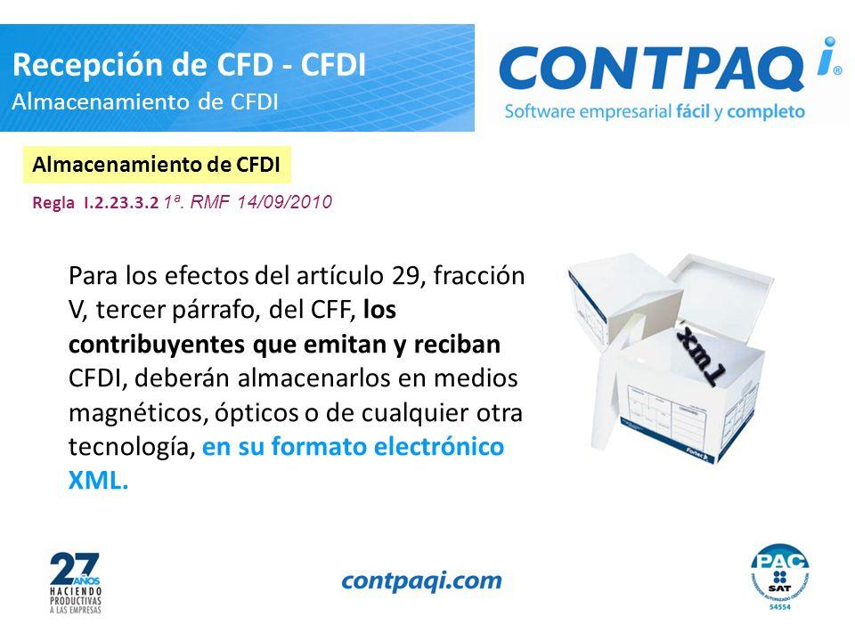 Recepción de CFD - CFDI Almacenamiento de CFDI
