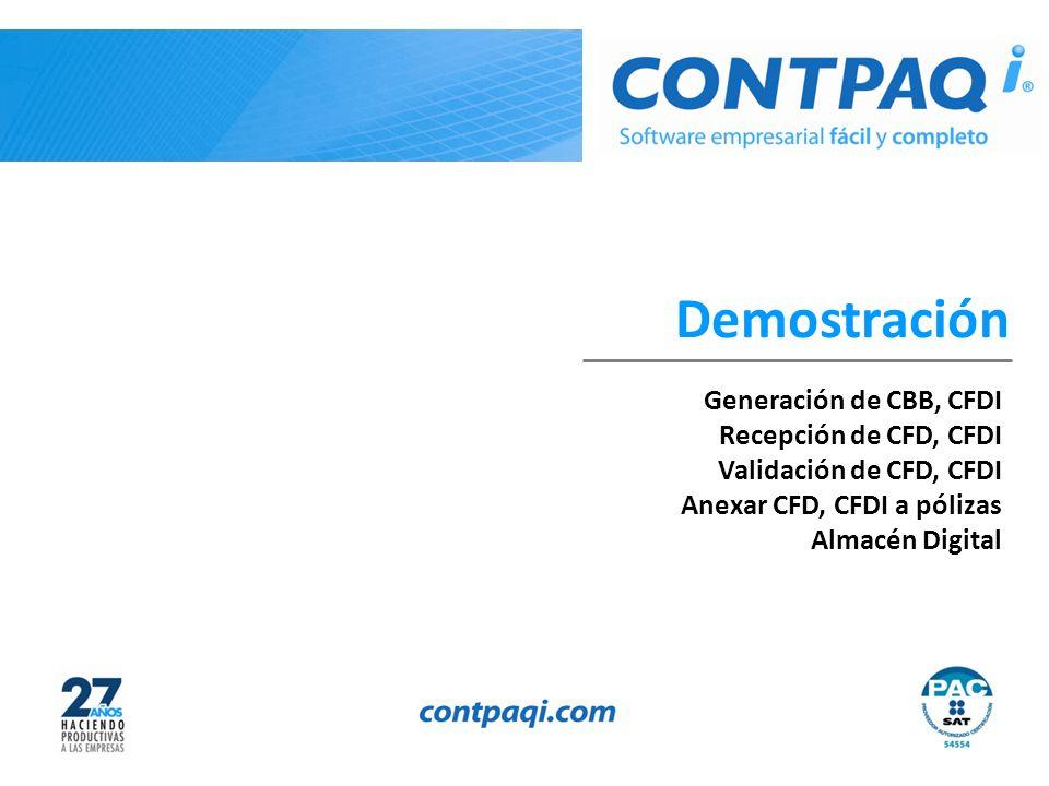 Demostración Generación de CBB, CFDI Recepción de CFD, CFDI
