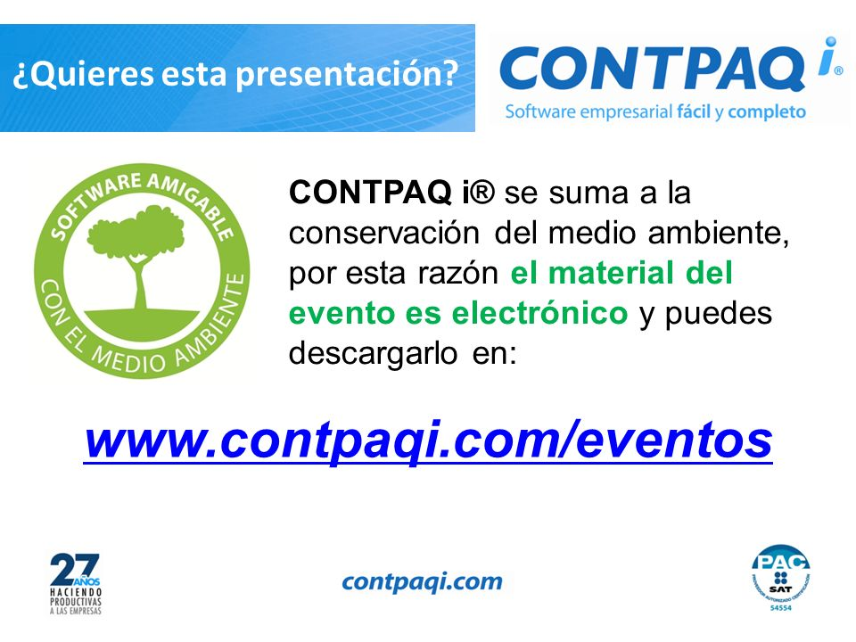 www.contpaqi.com/eventos ¿Quieres esta presentación