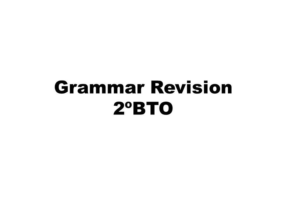 Grammar Revision 2ºBTO