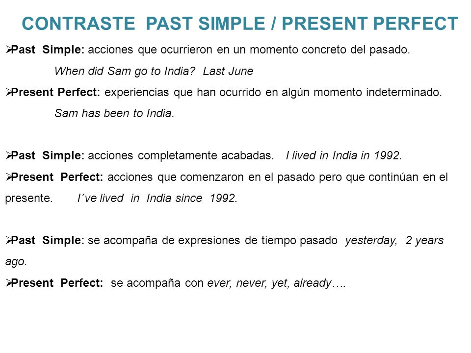 CONTRASTE PAST SIMPLE / PRESENT PERFECT