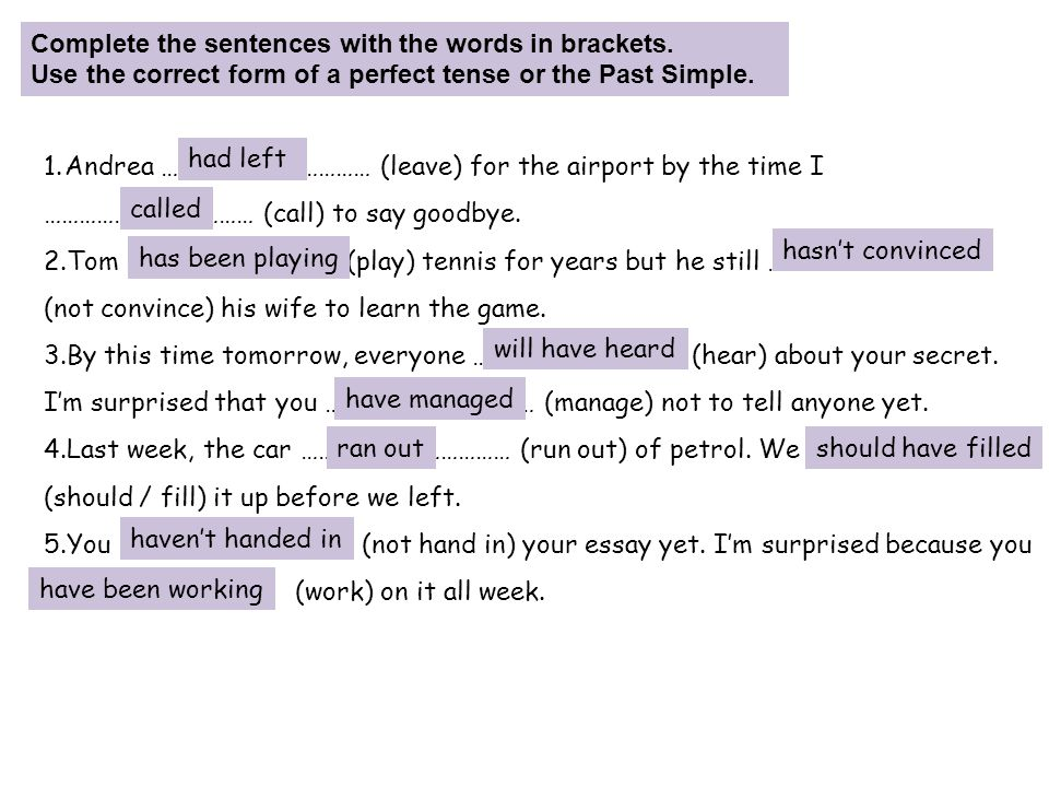 Complete the sentences with the words in brackets.