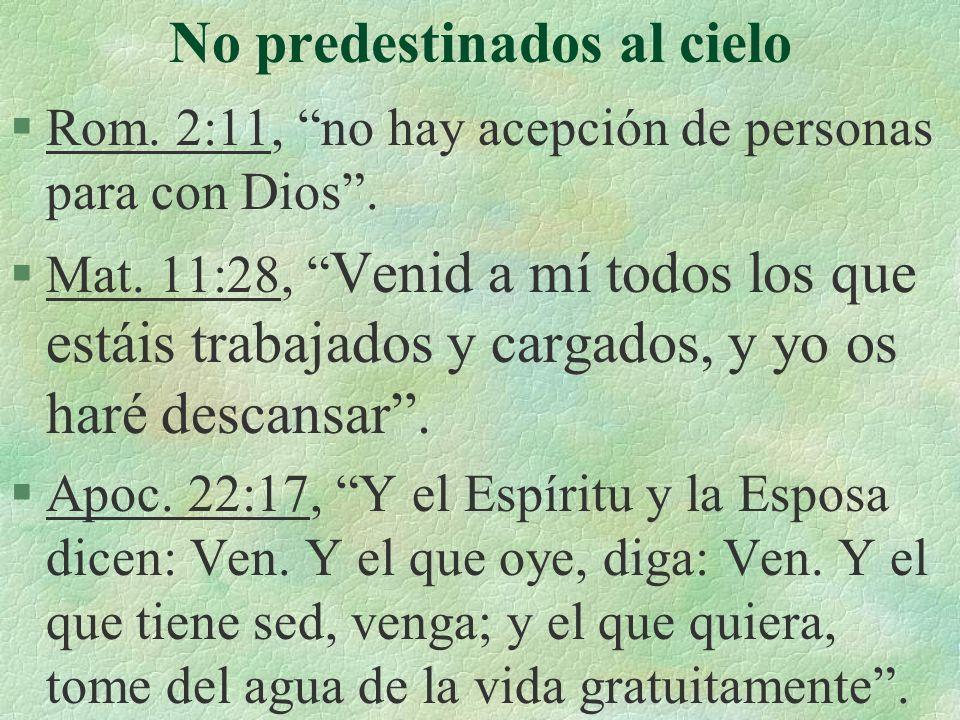 No predestinados al cielo