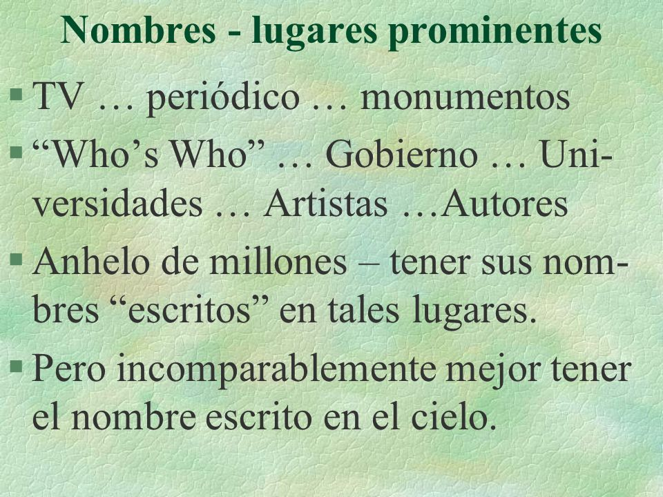 Nombres - lugares prominentes