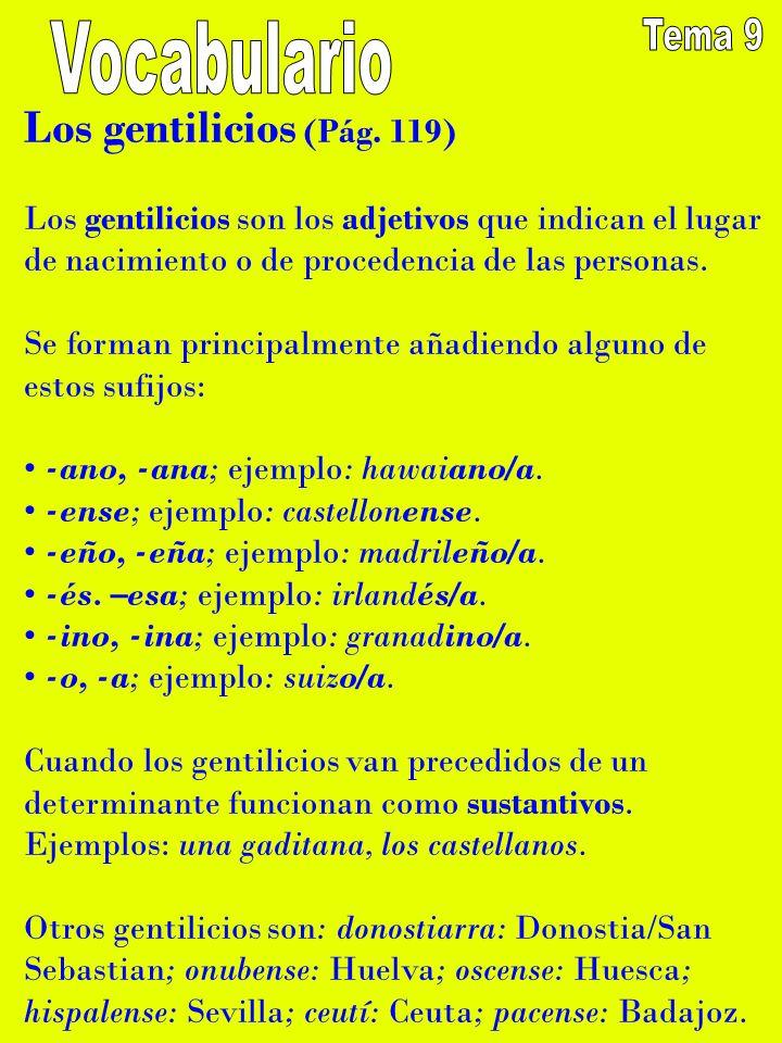 Vocabulario Tema 9 Los gentilicios (Pág. 119)